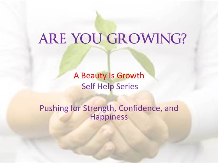 are you growing